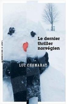 """""""Le Dernier Thriller norvégien"""", plus qu'un roman"""