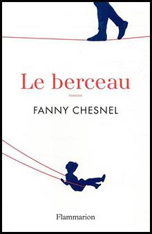 """Entretien avec Fanny Chesnel pour """"Le Berceau"""" : """"l'émotion comme clé de compréhension du monde"""""""