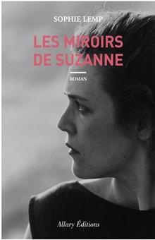 """A découvrir sans tarder, """"Les miroirs de Suzanne"""""""