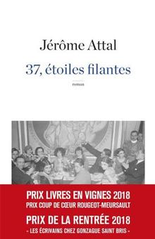"""Jérôme Attal, la belle surprise de la rentrée littéraire avec """"37, étoiles filantes"""""""