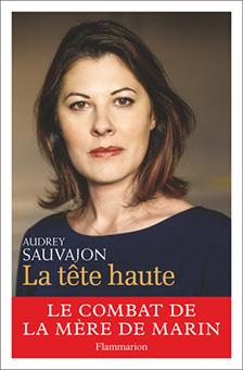 """Interview d'Audrey Sauvajon pour """"La Tête haute"""" : quand une mère devient combattante malgré elle"""