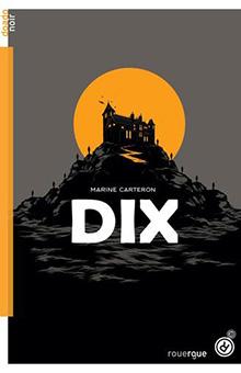 On aime, on vous fait gagner « Dix », de Marine Carteron : du suspense pour l'été