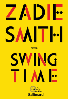 Swing time, le pas de danse de Zadie Smith