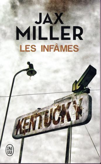 """On aime, on vous fait gagner """"Les infâmes"""" de Jax Miller"""