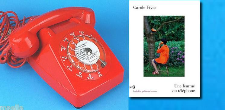 """Le silence de la mère - Carole Fives, """"Une femme au téléphone """""""