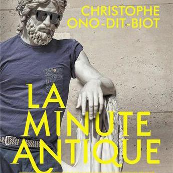 """Christophe Ono-Dit-Biot et """"La Minute antique"""" : « Les mots sont de la nitroglycérine, aujourd'hui on a tendance à leur faire dire n'importe quoi »"""