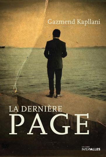 """""""La dernière page"""" de Gazmend Kapllani - la chronique #30 du Club des Explorateurs"""