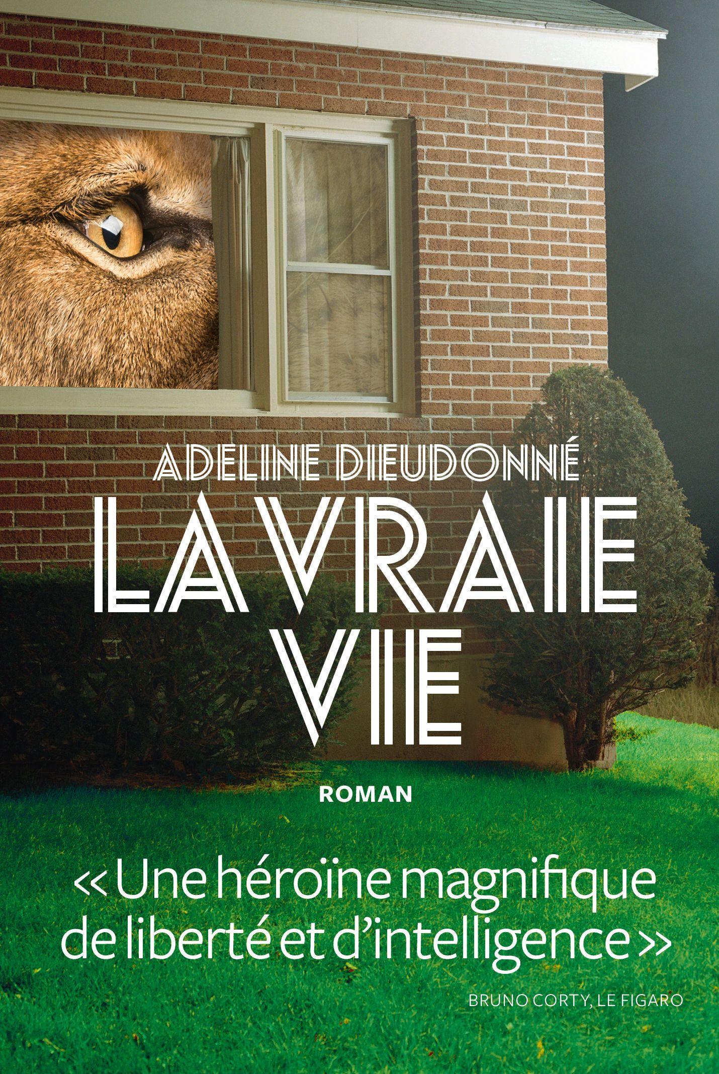 """On aime, on vous fait gagner : """"La Vraie Vie"""", le premier roman étonnant, voire détonnant d'Adeline Dieudonné…"""