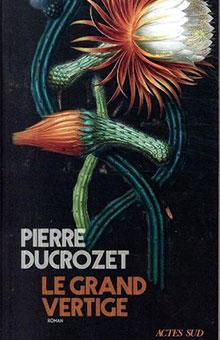 La réflexion intense et vertigineuse orchestrée par Pierre Ducrozet - Rentrée littéraire 2020