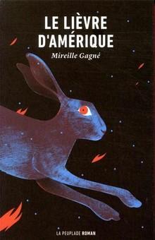 « Le lièvre d'Amérique », un livre claquant, inoubliable