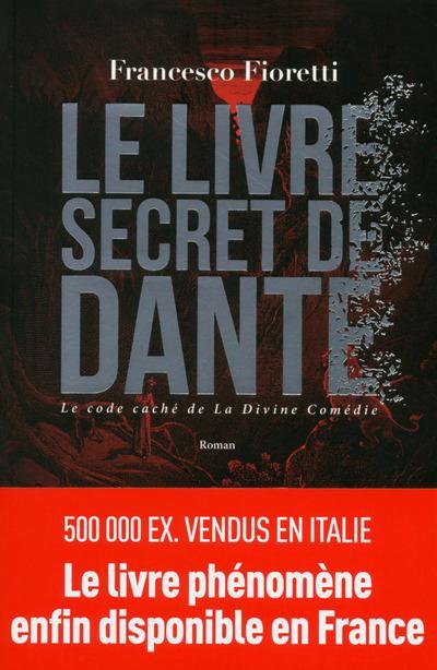 """""""Le livre secret de Dante"""" de Francesco Fioretti - la chronique #25 du Club des Explorateurs"""