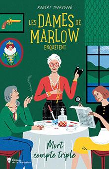 On aime, on vous fait gagner « Les dames de Marlow enquêtent : mort compte triple »
