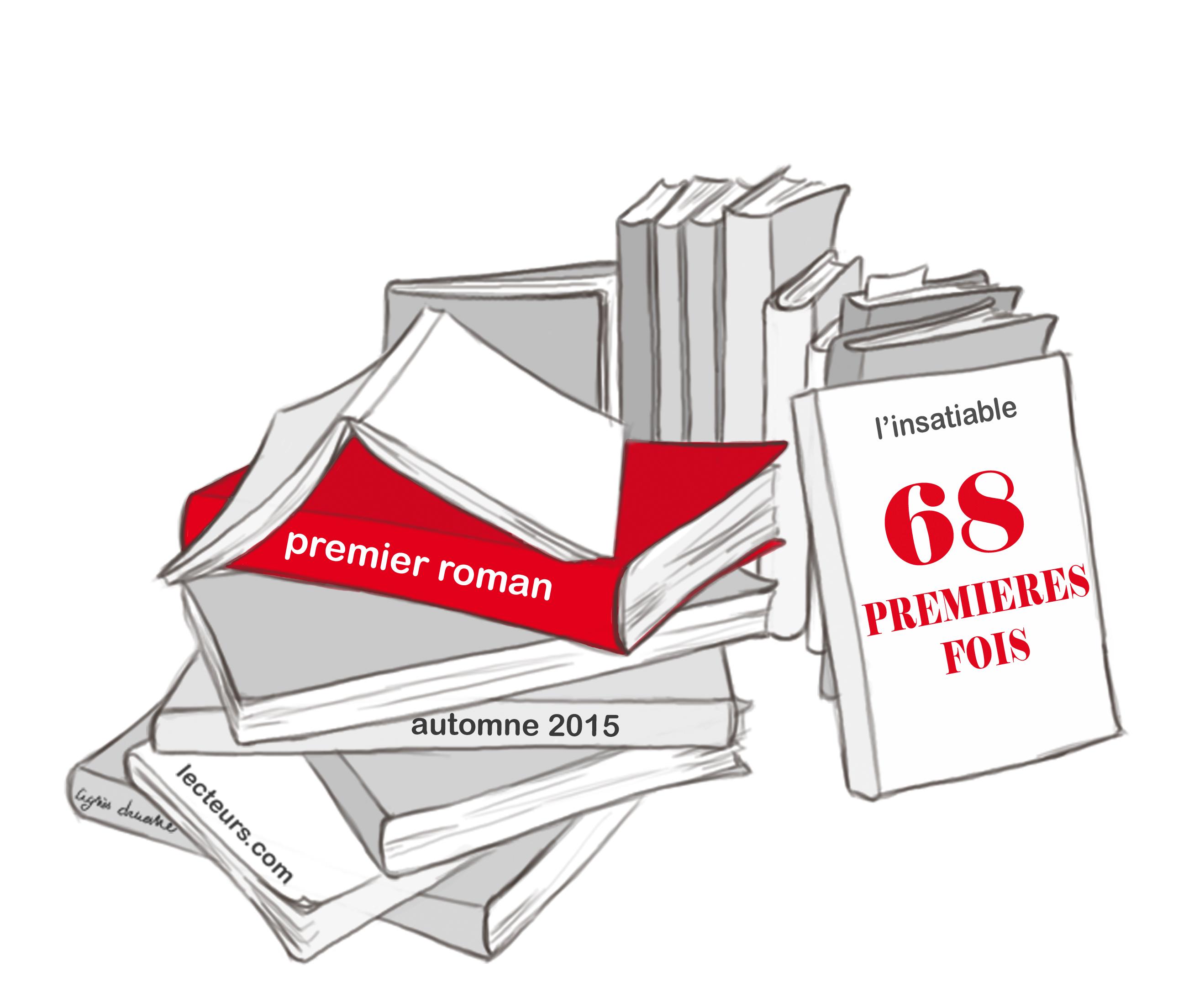 « 68 premiers romans français, 68 premières fois »