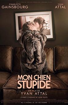"""On aime, on vous fait gagner des places de cinéma pour """"Mon chien stupide"""" et le roman de John Fante !"""