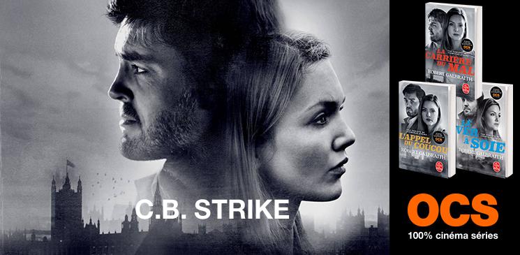 Evénement C.B. Strike : gagnez l'intégrale des 3 polars !