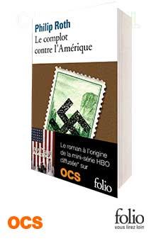 Jeu-concours : gagnez le livre « Le complot contre l'Amérique » de Philip Roth