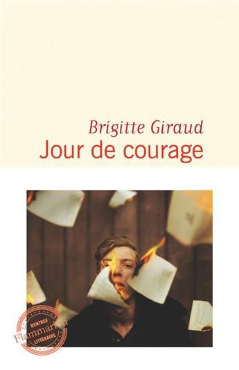 """""""Jour de courage"""", de Brigitte Giraud, deuxième du Palmarès de la Rentrée littéraire - Catégorie roman français"""