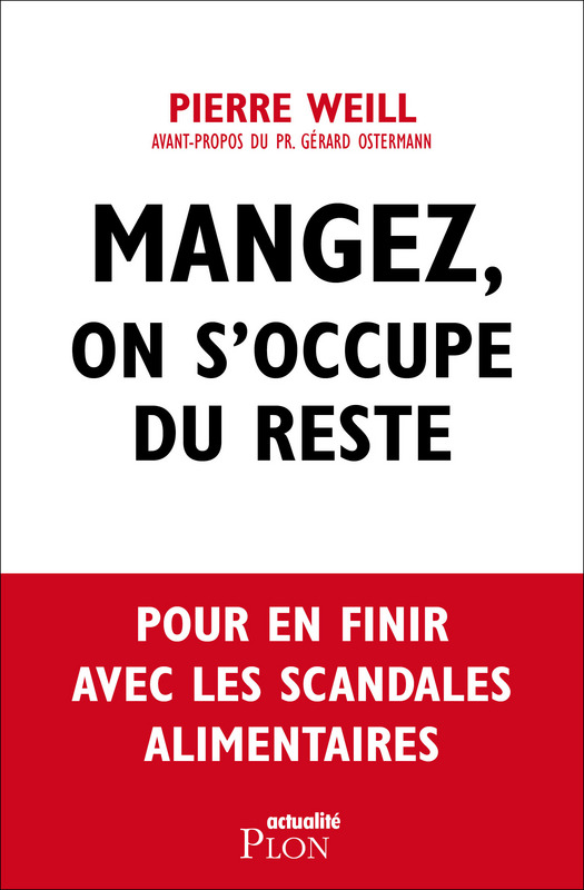 "Interview de Pierre Weill, auteur de ""Mangez, on s'occupe du reste"""