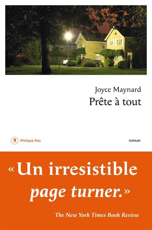 """""""Prête à tout"""" de Joyce Maynard - la chronique #29 du Club des Explorateurs"""