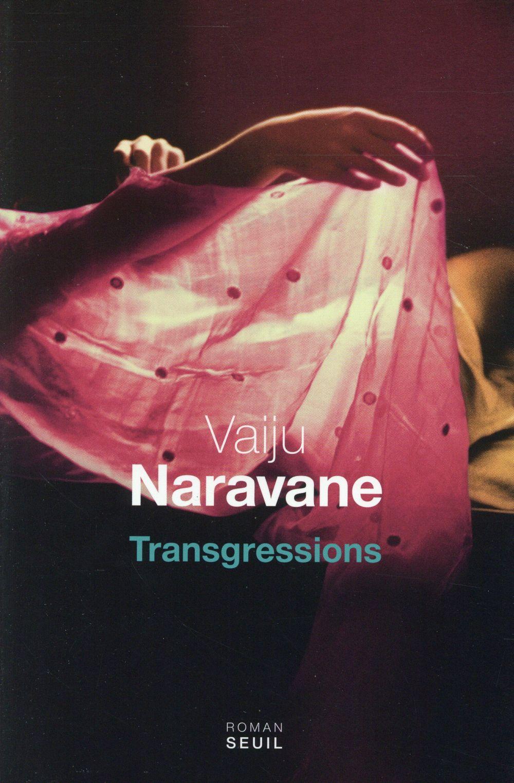 """""""Transgressions"""" de Vaiju Naravane - la chronique #26 du Club des Explorateurs"""