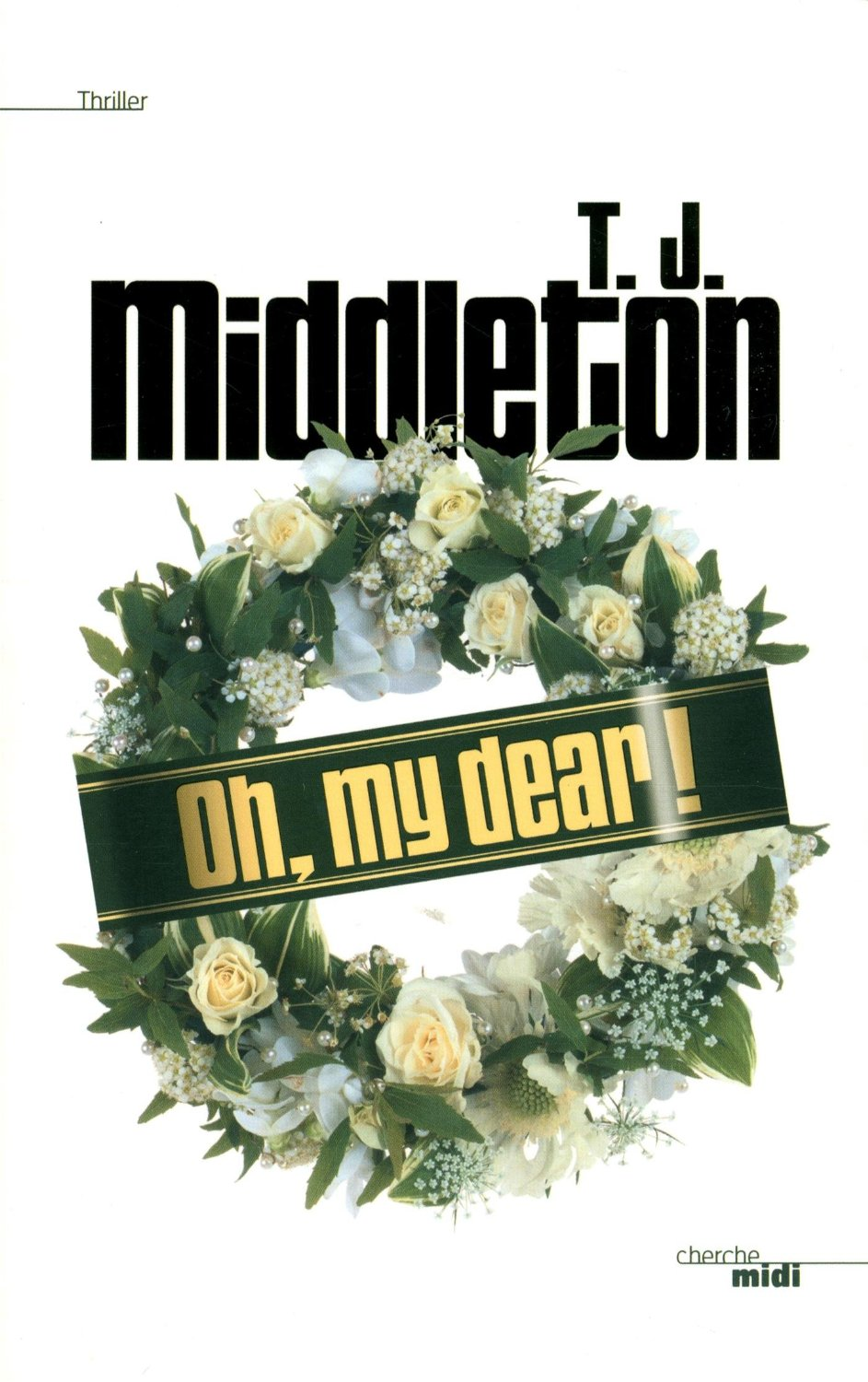 Oh, my dear ! de T.J.Middleton