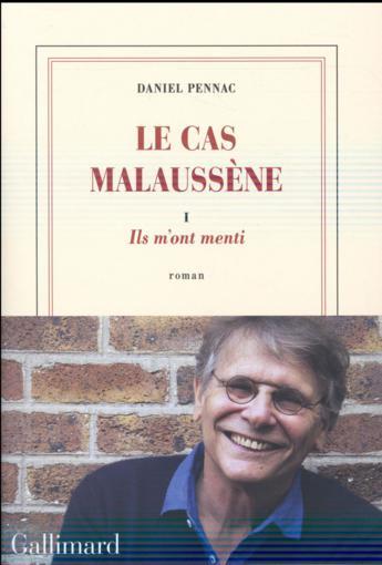 """""""Pennac tournait autour de Malaussène depuis un certain temps"""""""