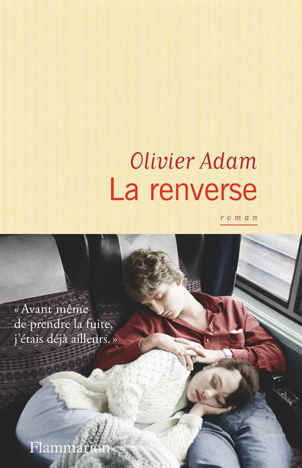"""[Chronique] #47 Club des Explorateurs : Muriel et Oliver ont lu """"La renverse"""" de Olivier Adam"""