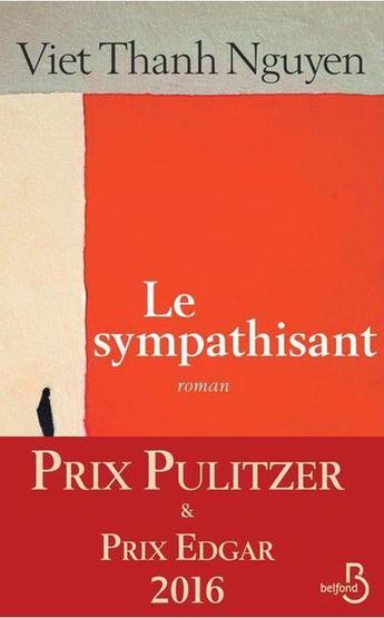 """Un roman qui se lit comme un roman d'aventures """"Le sympathisant"""" de Viet Thanh Nguyen"""