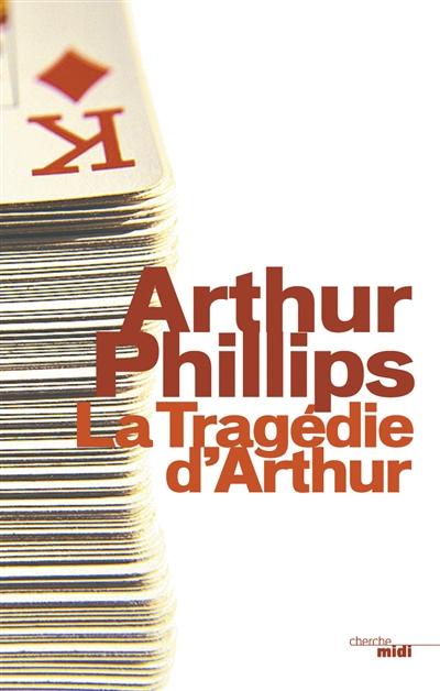 """Autour d'un verre avec Arthur Phillips à propos de son roman """"La tragédie d'Arthur"""""""