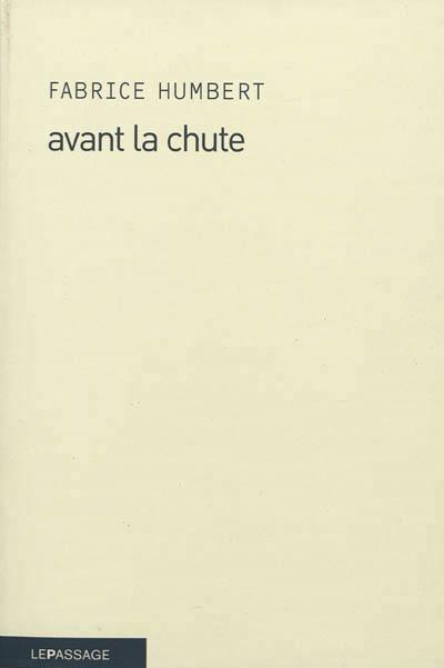 """Autour d'un verre avec Fabrice Humbert à propos de son roman """"Avant la chute"""""""