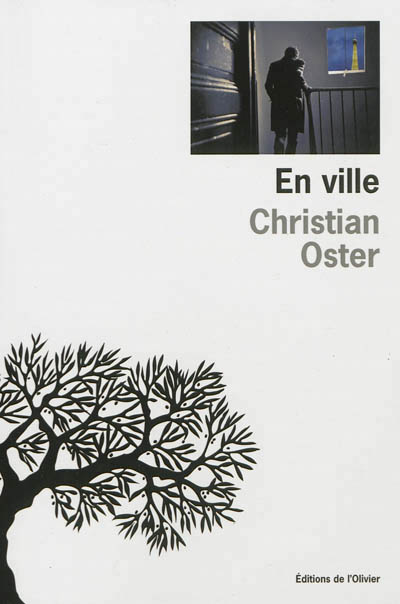 """Autour d'un verre avec Christian Oster à propos de son roman """"En ville"""""""