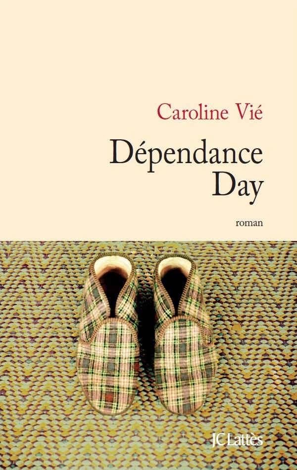 """""""Dépendance Day"""" de Caroline Vié - la chronique #20 du Club des Explorateurs"""
