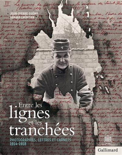 La Grande Guerre par Jean-Pierre Guéno, second volet : d'hier à aujourd'hui