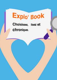Explo'Book : devenez chroniqueur le temps d'un été !