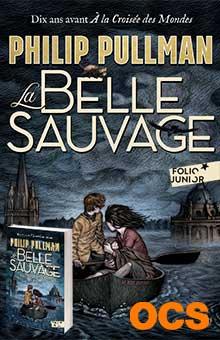 On aime, on vous fait gagner « La Belle Sauvage » de Philip Pullman