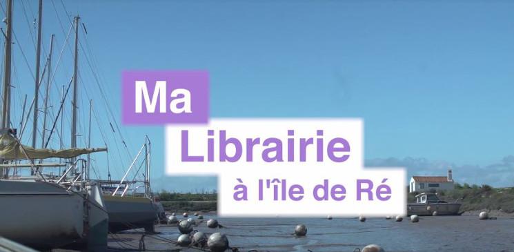 Ma librairie à l'île de Ré : 4 livres à découvrir