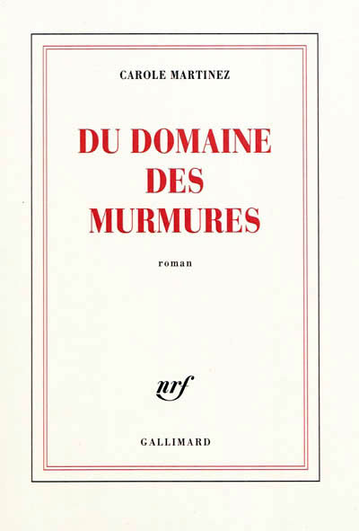 """Autour d'un verre avec Carole Martinez pour """"Du domaine des murmures"""""""