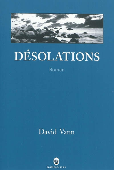 Désolations de David Vann