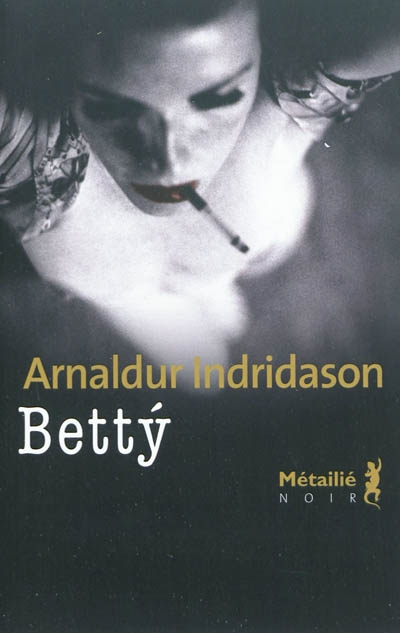 Betty d'Arnaldur Indridason