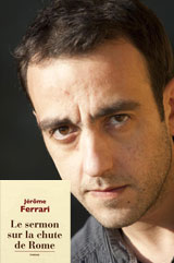 Portrait de Jérôme Ferrari, un talent de son temps