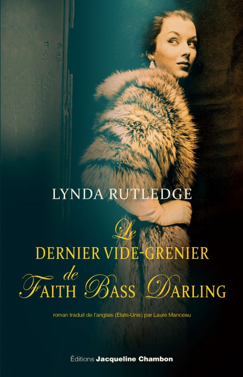 Le dernier vide-grenier de Faith Bass Darling de Lynda Rutledge