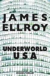 Underworld USA de James Ellroy