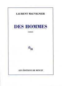 Des hommes de Laurent Mauvignier