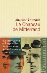 """Autour d'un verre avec Antoine Laurain à propos du """"Chapeau de Mitterrand"""""""