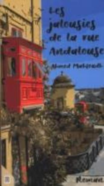 Les Jalousies de la rue Andalouse