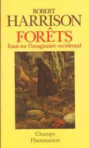 Forêts : essai sur l'imaginaire occidental, Robert Harrison