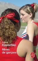 Rêves de garçons, de Laura Kasischke