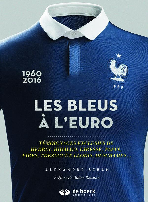 Les bleus a l'Euro (1960-2016)