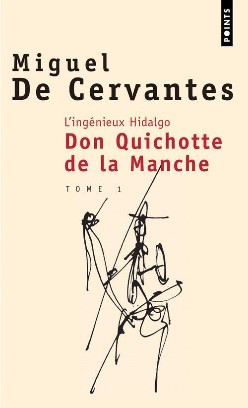 L'ingénieux Hidalgo don Quichotte de la Manche t.1