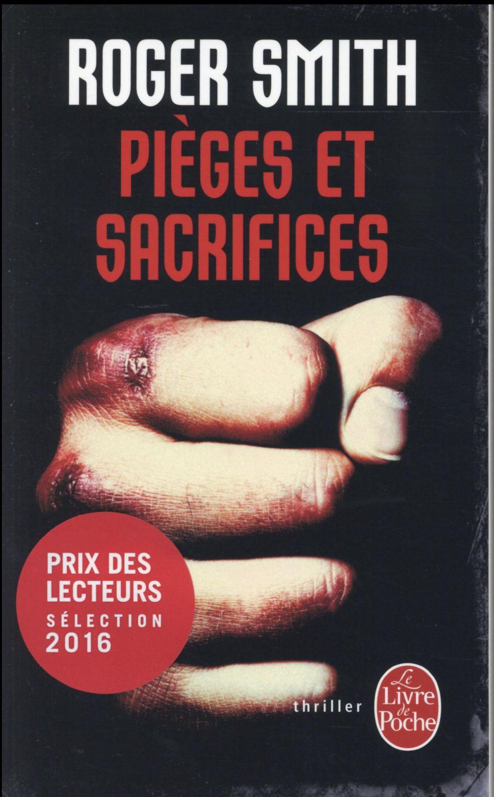 Pièges et sacrifices